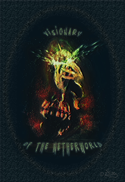 Visionary Of The Netherworld